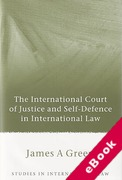 Cover of The International Court of Justice and Self-Defence in International Law (eBook)