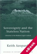 Cover of Sovereignty and the Stateless Nation: Gibraltar in the Modern Legal Context  (eBook)