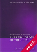 Cover of The Legal Order of the Oceans: Basic Documents on the Law of the Sea (eBook)
