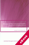 Cover of 50 Years of the European Treaties: Looking Back and Thinking Forward (eBook)