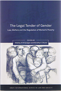 Cover of The Legal Tender of Gender: Law, Welfare and the Regulation of Women's Poverty