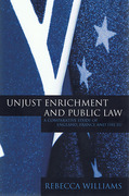 Cover of Unjust Enrichment and Public Law: A Comparative Study of England, France and the EU