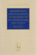 Cover of Jurisdiction and Judgments in Relation to EU Competition Law Claims