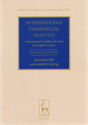 Cover of International Commercial Disputes: Commercial Conflict of Laws in English Courts 4th ed
