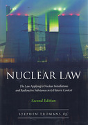 Cover of Nuclear Law: The Law Applying to Nuclear Installations and Radioactive Substances in its Historic Context 2nd ed