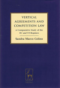 Cover of Vertical Agreements and Competition Law: A Comparative Study of the EU and US Regimes