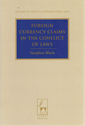 Cover of Foreign Currency Claims in the Conflict of Laws