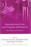 Cover of International Law and Dispute Settlement: New Problems and Techniques