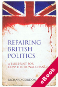 Cover of Repairing British Politics: A Blueprint for Constitutional Change (eBook)