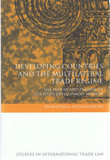 Cover of Developing Countries and the Multilateral Trade Regime: The Failure and Promise of the WTOs' Development Mission