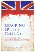 Cover of Repairing British Politics: A Blueprint for Constitutional Change
