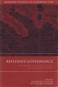 Cover of Reflexive Governance: Redefining the Public Interest in a Pluralistic World
