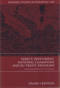 Cover of Direct Investment, National Champions and EU Treaty Freedoms: From Maastricht to Lisbon