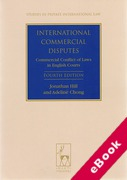 Cover of International Commercial Disputes: Commercial Conflict of Laws in English Courts 4th ed  (eBook)