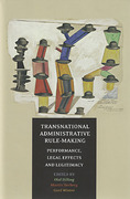 Cover of Transnational Administrative Rule-Making: Performance, Legal Effects, and Legitimac