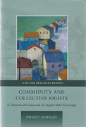 Cover of Community and Collective Rights: A Theoretical Framework for Rights Held by Groups
