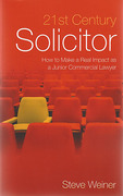 Cover of 21st Century Solicitor: How to Make a Real Impact as a Junior Commercial Lawyer