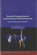 Cover of Feminist Perspectives on Contemporary International Law: Between Resistance and Compliance?