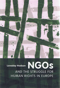 Cover of NGOs and the Struggle for Human Rights in Europe