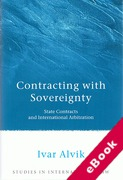 Cover of Contracting with Sovereignty: State Contracts and International Arbitration (eBook)