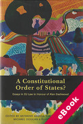 Cover of A Constitutional Order of States? Essays in Honour of Alan Dashwood (eBook)