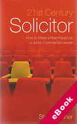 Cover of 21st Century Solicitor: How to Make a Real Impact as a Junior Commercial Lawyer (eBook)