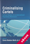 Cover of Criminalising Cartels: Critical Studies of an International Regulatory Movement (eBook)