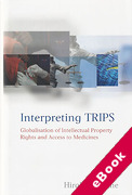 Cover of Interpreting TRIPS: Globalisation of Intellectual Property Rights and Access to Medicines (eBook)