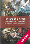 Cover of The Financial Crisis: A Constitutional Perspective: The Dark Side of Functional Differentiation (eBook)