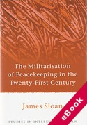 Cover of The Militarisation of Peacekeeping in the Twenty-First Century (eBook)