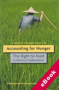 Cover of Accounting for Hunger: The Right to Food in the Era of Globalization (eBook)