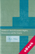 Cover of Children's Socio-Economic Rights, Democracy and the Courts (eBook)
