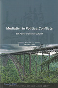 Cover of Mediation in Political Conflicts: Soft Power or Counter Culture