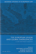 Cover of The European Union and Global Emergencies: A Law and Policy Analysis