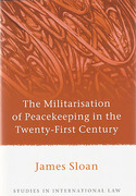 Cover of The Militarisation of Peacekeeping in the Twenty-First Century