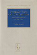 Cover of International Child Abduction: The Inadequacies of the Law