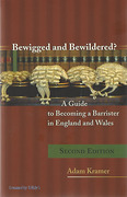 Cover of Bewigged and Bewildered?: A Guide to Becoming a Barrister in England and Wales