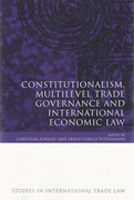 Cover of Constitutionalism, Multilevel Trade Governance and International Economic Law
