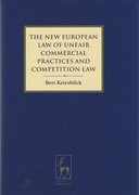 Cover of The New European Law of Unfair Commercial Practices and Competition Law