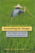 Cover of Accounting for Hunger: The Right to Food in the Era of Globalization