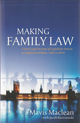 Cover of Making Family Law: A Socio Legal Account of the Legislative  Process in England and Wales, 1985 to 2010
