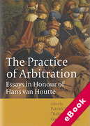 Cover of The Practice of Arbitration: Essays in Honour of Hans Van Houtte (eBook)