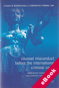 Cover of Counsel Misconduct before the International Criminal Court: Professional Responsibility in International Criminal Defence (eBook)