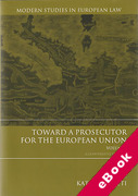 Cover of Toward a Prosecutor for the European Union Volume 1 A Comparative Analysis (eBook)