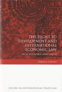 Cover of Right to Development and International Economic Law: Legal and Moral Dimensions