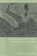 Cover of Children and the European Union: Rights, Welfare and Accountability