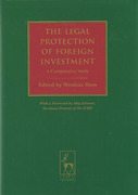 Cover of The Legal Protection of Foreign Investment: A Comparative Study