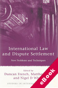 Cover of International Law and Dispute Settlement: New Problems and Techniques (eBook)
