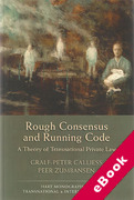 Cover of Rough Consensus and Running Code: A Theory of Transnational Private Law (eBook)