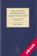 Cover of The Concept of Abuse in EU Competition Law: Law and Economic Approaches (eBook)